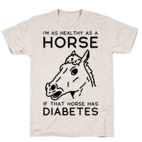 Im as Healthy as a Horse