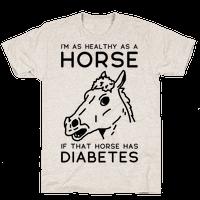 Im as Healthy as a Horse