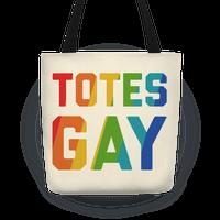 Totes Gay
