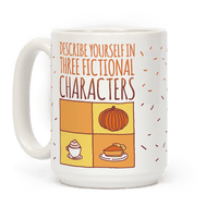 Describe Yourself In Three Fictional Characters Mug