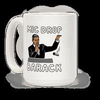Mic Drop Barack Mug
