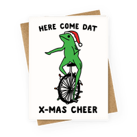 Here Come Dat X-mas Cheer Greetingcard