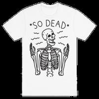 So Dead Skeleton