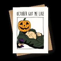 October Got Me Like
