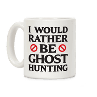 I Would Rather Be Ghost Hunting