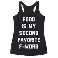 Food Is My Second Favorite Food