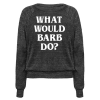 What Would Barb Do? (White)
