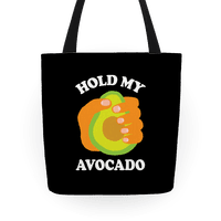 Hold My Avocado