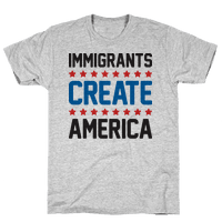 Immigrants Create America