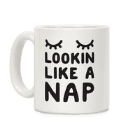 Lookin Like A Nap
