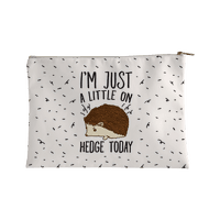 I'm Just A Little On Hedge Today Accessorybag