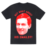 But What About His Emails