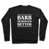 Barb Deserved Better (White)