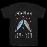 I Narwhal Ways Love You White Print
