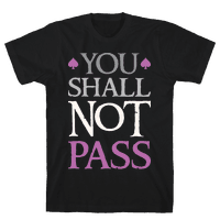 You Shall Not Pass (Asexual)