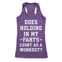 Does Holding in my Farts Count as a Workout