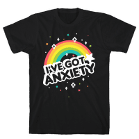I've Got Anxiety Rainbow Tee