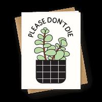 Please Don't Die Greetingcard