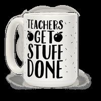 Teachers Get Stuff Done