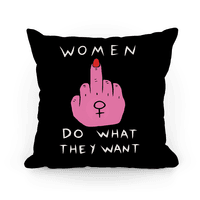 Women Do What They Want