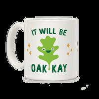 It Will Be Oakkay