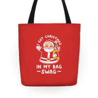 I Got Christmas In My Bag Swag Tote