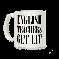 English Teacher Get Lit