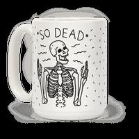 So Dead Skeleton Mug