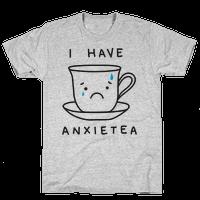I Have Anxietea