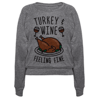 Turkey And Wine Feeling Fine