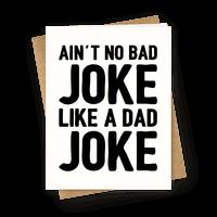 Ain't No Bad Joke Like A Dad Joke