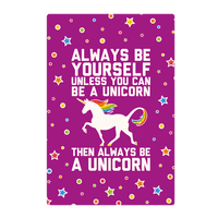 Always Be Yourself Unless You Can Be A Unicorn Wall-decal
