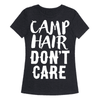 Camp Hair Don't Care