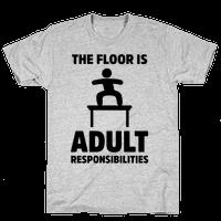 The Floor Is Adult Responsibilities
