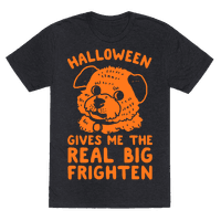 Halloween Gives Me The Real Big Frighten Tee