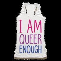 I Am Queer Enough