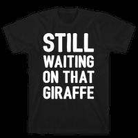 Still Waiting On That Giraffe White Print