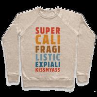 Supercalifragilistic Expiali Kissmyass