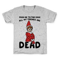 Push Me To The Edge All My Friends Are Dead Parody