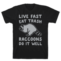 Live Fast Eat Trash Raccoons Do It Well Parody White Print