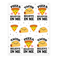 Pizza And Tacos Believe In Me Stickers
