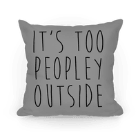 It's Too Peopley Out