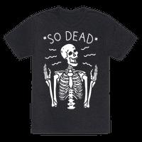 So Dead Skeleton (White) Tee