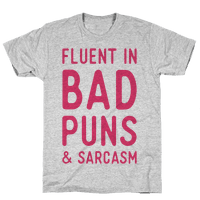 Fluent in Bad Puns and Sarcasm