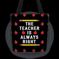 The Teacher Is Always Right