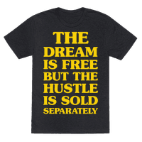 The Hustle Is Sold Separately