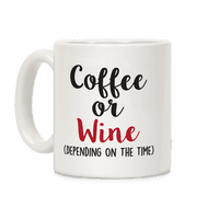 Coffee Or Wine (Depending On The Time)