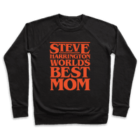 Steve Harrington World's Best Mom Parody White Print