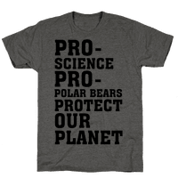 Pro-Science Pro-Polar Bears Protect Our Planet