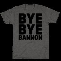 Bye Bye Bannon
